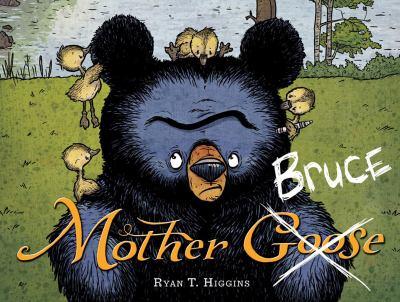 Mother Bruce -- Ryan T. Higgins