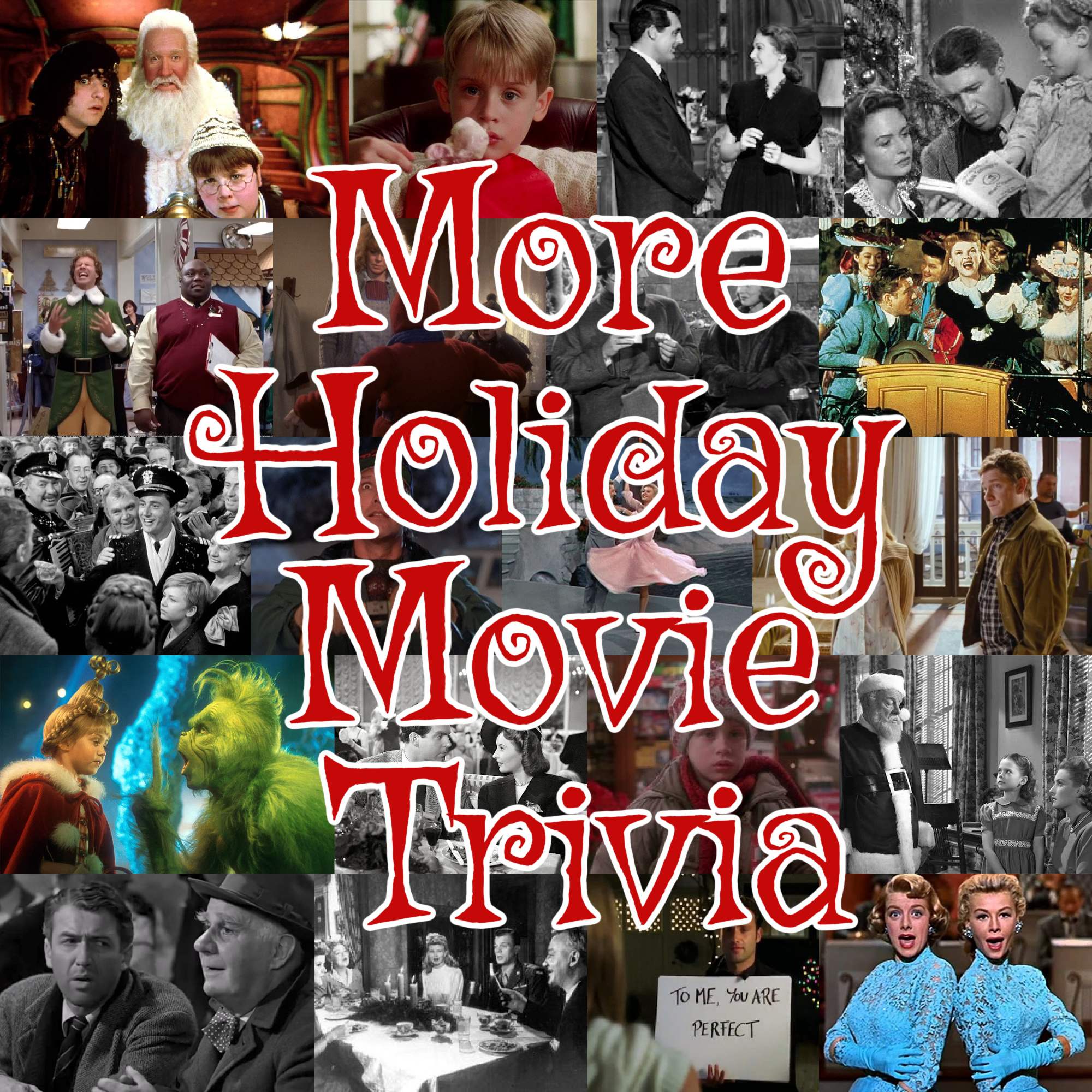 More Holiday Movie Trivia text over collage of Christmas movie photos
