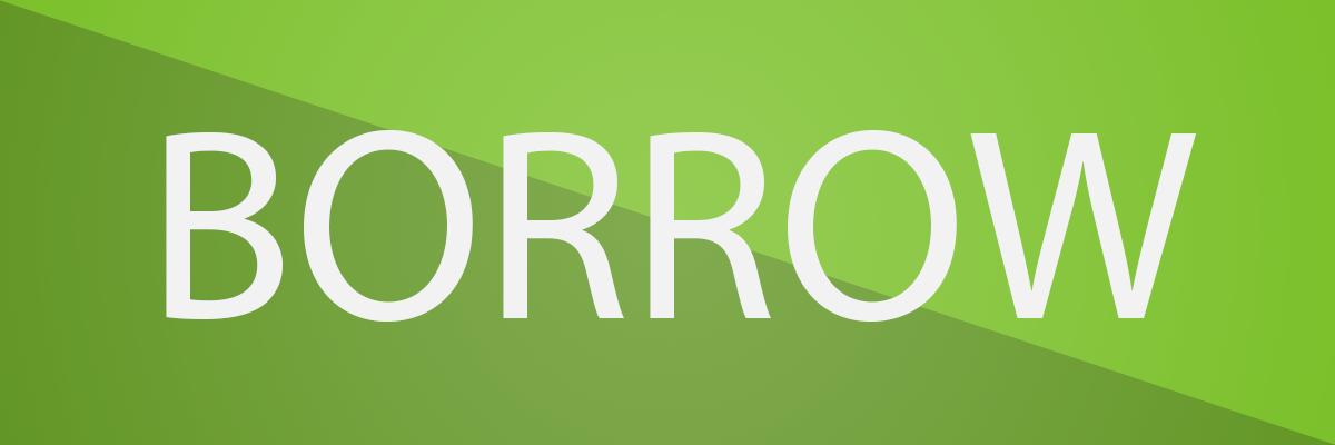 Borrow Header image