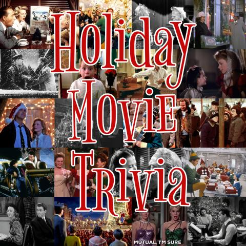 Holiday Movie Trivia text over collage of Christmas movie images
