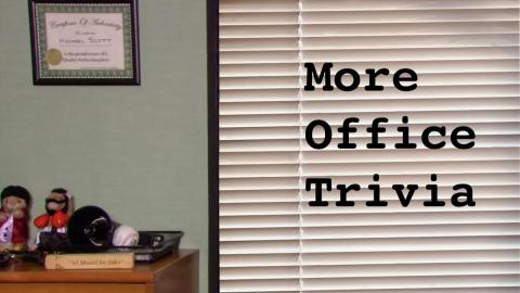 """Backdrop of Michael Scott's office with text """"More Office Trivia"""""""