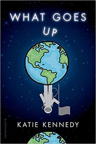 Book cover of What Goes Up by Katie Kennedy