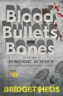 Cover of Blood, Bullets, and Bones
