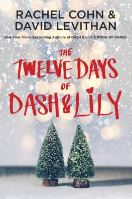Cover of The Twelve Days of Dash & Lily by Rachel Cohn & David Levithan
