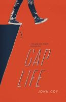 Cover of Gap Life by John Coy