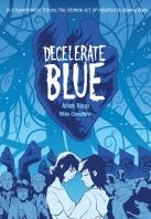 Cover of Decelerate Blue