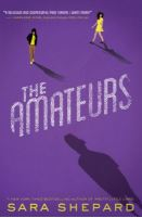 Cover of The Amateurs by Sara Shepard