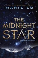 Cover of The Midnight Star by Marie Lu