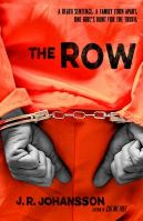 Cover of The Row by J.R. Johansson