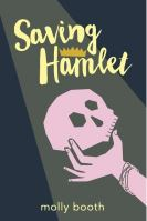 Cover of Saving Hamlet by Molly Booth