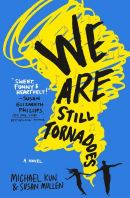 Cover of We Are Still Tornadoes by Michael Kun and Susan Mullen