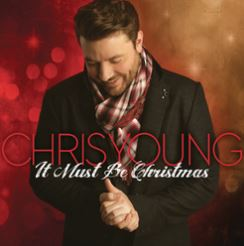 Cover of It Must Be Christmas by Chris Young