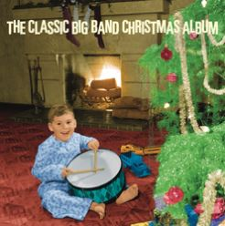 Cover of The Classic Big Band Christmas Album