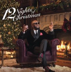 Cover of 12 Nights of Christmas by R. Kelly