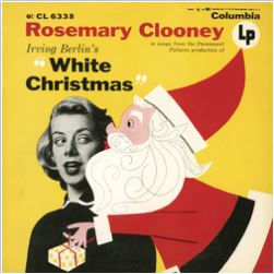 Cover of Irving Berlin's White Christmas by Rosemary Clooney
