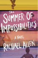 Cover of The Summer of Impossibilities