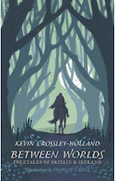 Cover of Between Worlds by Kevin Crossley-Holland
