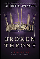 Cover of Broken Throne by Victoria Aveyard