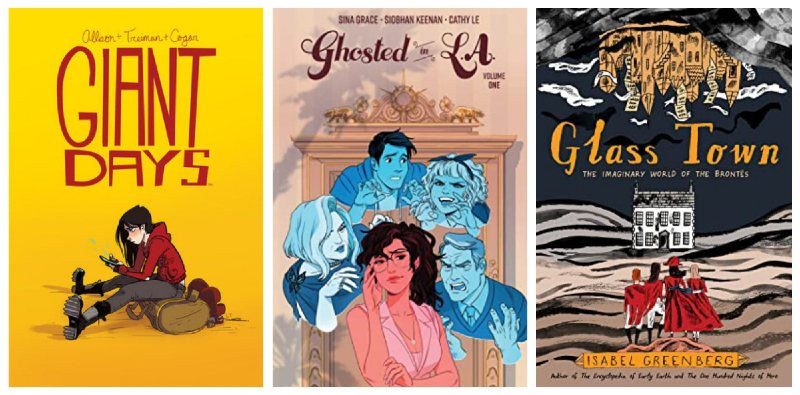 Collage of book covers: Giant Days vol. 1 by John Allison, Ghosted in L.A. vol. 1 by Sina Grace, and Ghost Town by Isabel Greenberg