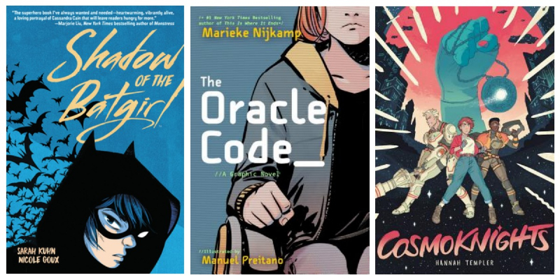 Collage of book covers: Shadow of the Batgirl by Sarah Kuhn, The Oracle Code by Marieke Nijkamp, and Cosmoknights by Hannah Templer