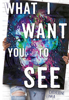 Book cover of What I Want You to See