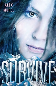 Book cover of Survive by Alex Morel