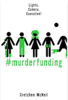 Cover of #Murderfunding by Gretchen McNeil