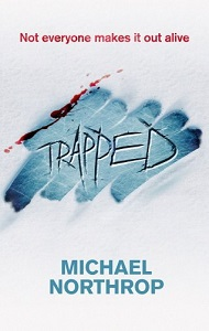 Book cover of Trapped by Michael Northrop