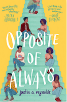 Cover of Opposite of Always by Justin A. Reynolds