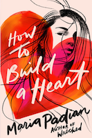 Book cover of How to Build a Heart