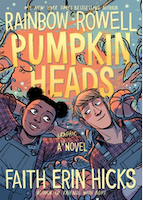 Cover of Pumpkinheads by Rainbow Rowell