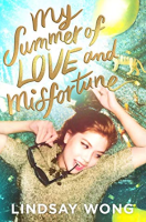 Book cover of My Summer of Love and Misfortune