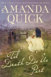 cover of 'Til Death Do Us Part by Amanda Quick