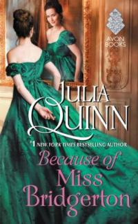 cover of Because of Miss Bridgerton by Julia Quinn