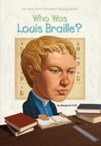 Cover of Who Was Louis Braille?