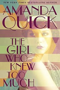 cover of The Girl Who Knew Too Much by Amanda Quick
