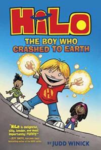 Cover of Hilo; a boy holding up two glowing fists while two kids in the background watch him