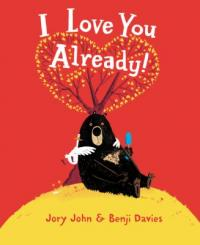 cover of I Love You Already! - a bear and duck sitting under a heart-shaped tree