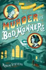 Cover of Murder Is Bad Manners by Robin Stevens