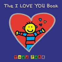 cover of The I LOVE YOU Book - a child with arms outstretched inside a heart