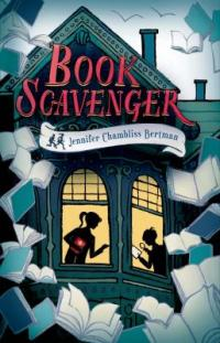 Cover of Book Scavenger; old house with bay windows lit up with silhouettes of a girl and a boy