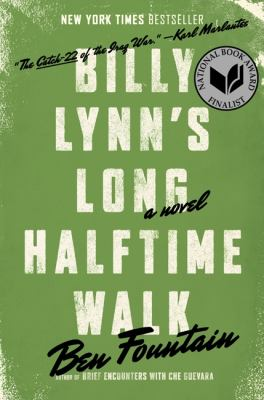Billy Lynn's Long Halftime Walk – Ben Fountain