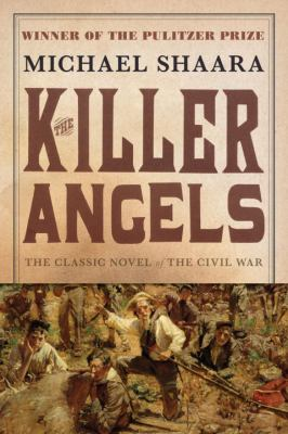 Killer Angels – Michael Shaara