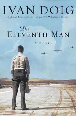 The Eleventh Man – Ivan Doig