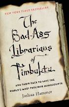 Cover art for The Bad-Ass Librarians of Timbuktu by Joshua Hammer