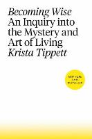Cover art for Becoming Wise by Krista Tippett