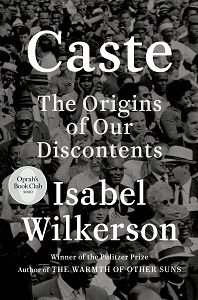 Cover art for Caste: The Origins of Our Discontent by Isabel Wilkerson
