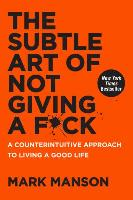 Cover art for The Subtle Art of Not Giving A F*ck by Mark Manson