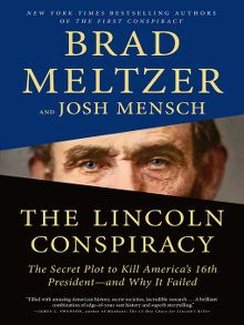 Cover art for The Lincoln Conspiracy by Brad Meltzer and Josh Mensch