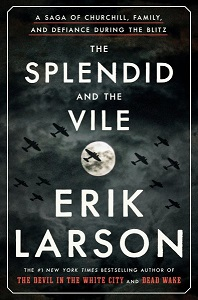 Cover art for The Splendid and the Vile by Erik Larson